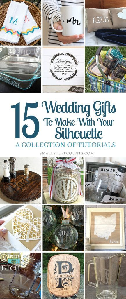The Silhouette cutting machine is an amazing tool for creating DIY wedding gifts. Here are tons of gift ideas you can whip up this weekend!