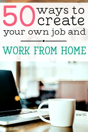 Do you need to work from home on your own terms? Here's a list of 50 different ways you can actually create your own home-based job.