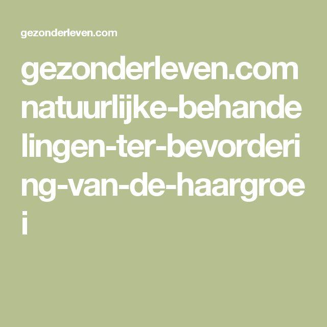gezonderleven.com natuurlijke-behandelingen-ter-bevordering-van-de-haargroei