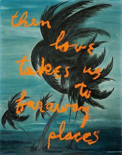 """""""Then Love Takes Us…""""byRené Ricard"""