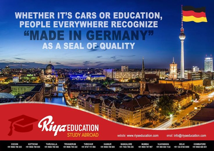"Abroad Education in Germany - Whether it's car or Education,People recognize ""Made in Germany"" as a seal of Quality!!!!! The best place to study.Students who wish to study in Germany get in touch with Riya Education. #business #Europe #consultants  #eu  #higher education #trivandrum #kerala #india #foreign #free"