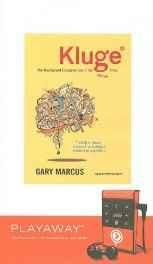 Kluge: The Haphazard Construction of the Human Mind [With Earbuds] (Playaway Adult Nonfiction) Preloaded Digital Audio Player ? Import 1 Jan 2009