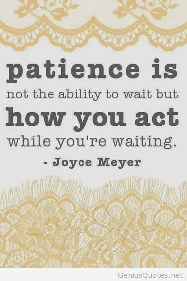 Patience quote Joyce Meyer