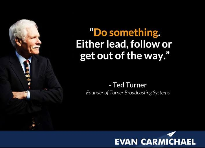 Lead Follow Or Get Out Of The Way Quote: 497 Best Images About Famous Entrepreneur Quotes On