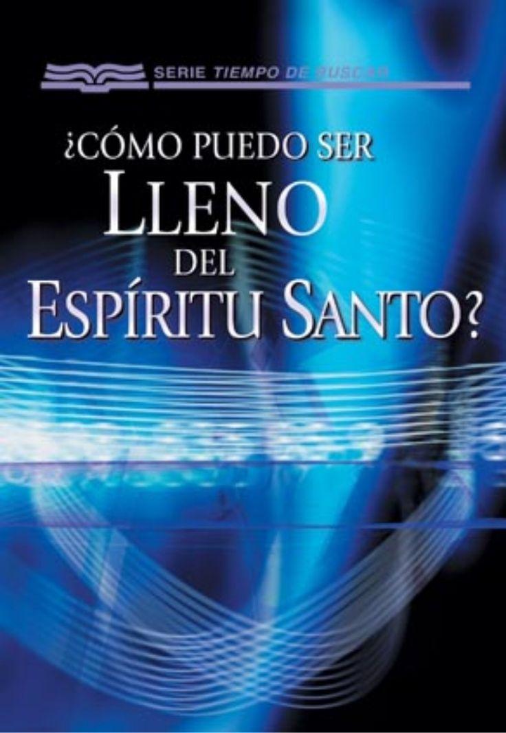 Como Ser Lleno del Espíritu Santo by IBWS (Fausto Morales) via slideshare
