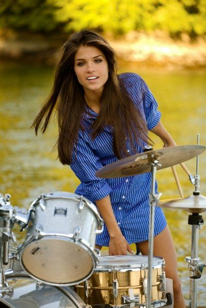 I love a girl who can play the drums.    I like very much sexy girl