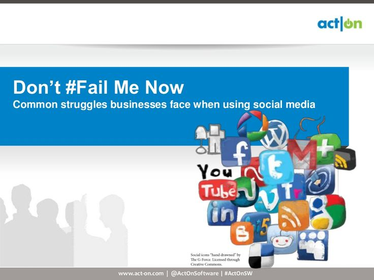 dont-fail-me-now-16107446 by Act-On Software via Slideshare