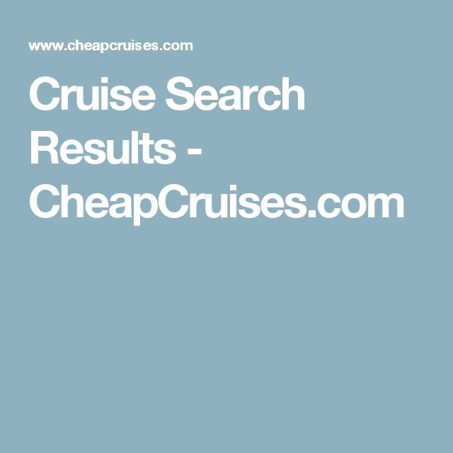 Cruise Search Results - CheapCruises.com