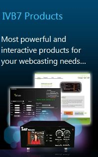 IVB7 WebCaster is a device full of innovation from part to part designed to stream High Quality videos. IVB7 Webcaster is bandwidth-friendly which leverages multiple bitrate encoding and flawless streaming to ensure viewers of all Internet connection speeds can view the media stream. Using the combined power of IVB7 WebCaster, IVB7 Portal and IVB7 WebStreamer, you can practically stream from anywhere to any platform even when you're on the go. For details visit http://ivb7.com.