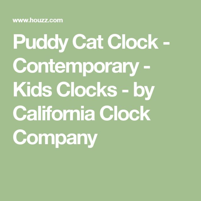 Puddy Cat Clock - Contemporary - Kids Clocks - by California Clock Company