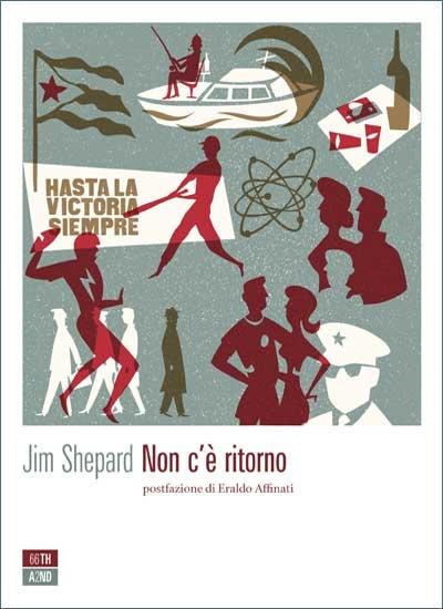 """""""Non c'è ritorno"""" di Jim Shepard"""