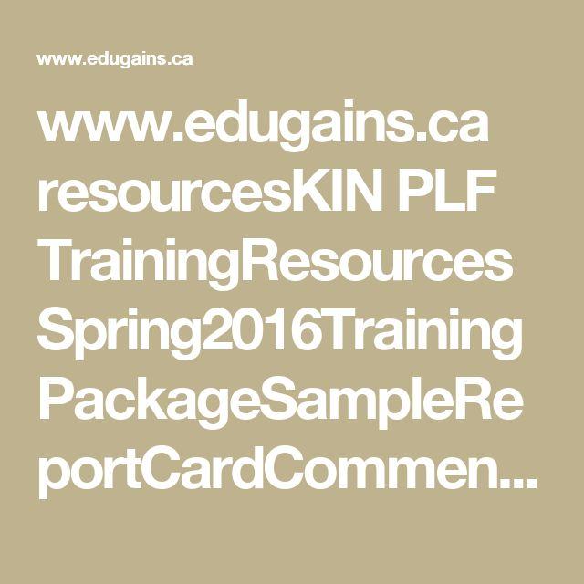 www.edugains.ca resourcesKIN PLF TrainingResources Spring2016Training PackageSampleReportCardComments.pdf