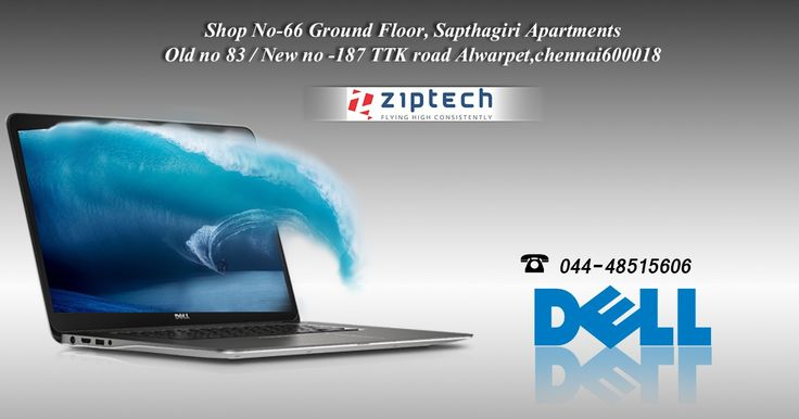 Shop Dell laptops and notebook computers from #Ziptech, Alwarpet. Find the Dell laptops that are right for your lifestyle. Call Us 044- 48515606.