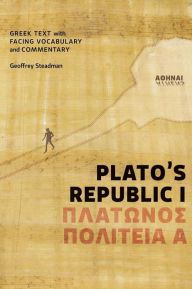 Plato's Republic I: Greek Text with Facing Vocabulary and Commentary