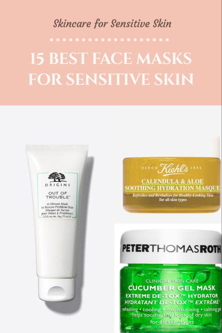 15 Best Face Masks For Sensitive Skin Face Mask Sensitive Skin Best Face Products Best Face Mask