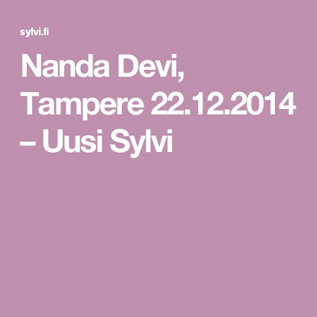 Nanda Devi, Tampere 22.12.2014 – Uusi Sylvi