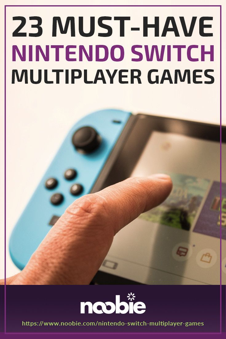 23 Best Nintendo Switch Multiplayer Games Nintendo Nintendo