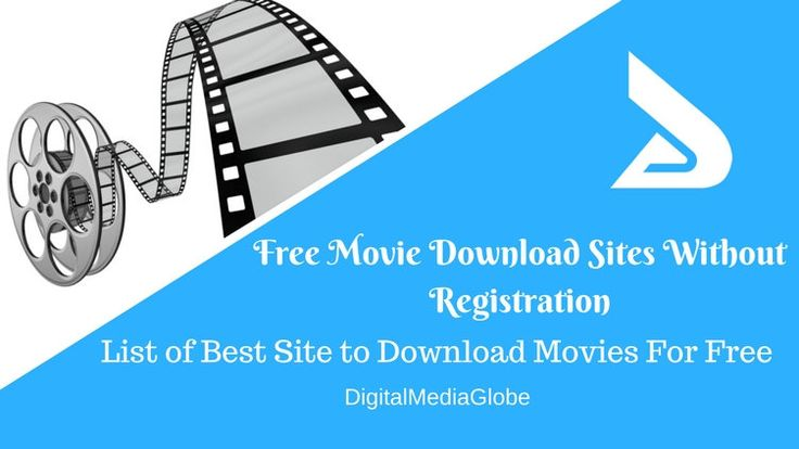 Free Movie Download Sites Without Registration: Best Download Movie Sites to Download Free Movies. These are Best site to direct download movies