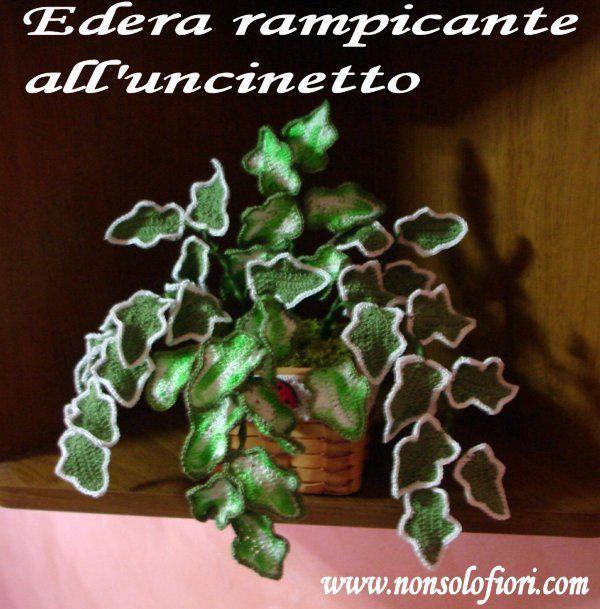 Edera rampicante realizzata all'uncinetto www.nonsolofiori.com