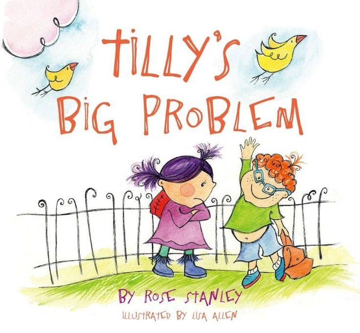 Tilly's Big Problem - Rose Stanley