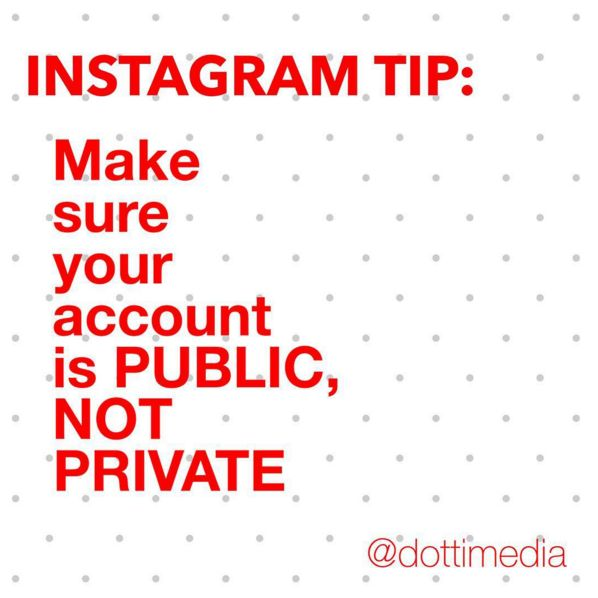 #GetInstaSavvy Tips: If you're using Instagram for your business then PLEASE make sure your account is not private. Nobody is gonna click through to your website if they can't see your photos.  And unless someone knows you, they probably ain't gonna request to start following you either. Which ends up meaning a lose:lose scenario for you.  To check if your account is Private or Public, go to your profile, click on the 'Settings' cog and make sure 'Private' is off.