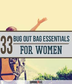 Bug Out Bags for Women | Outdoor Survival and Preparedness Ideas by Survival Life at http://survivallife.com/2015/08/20/bug-out-bags-for-women/