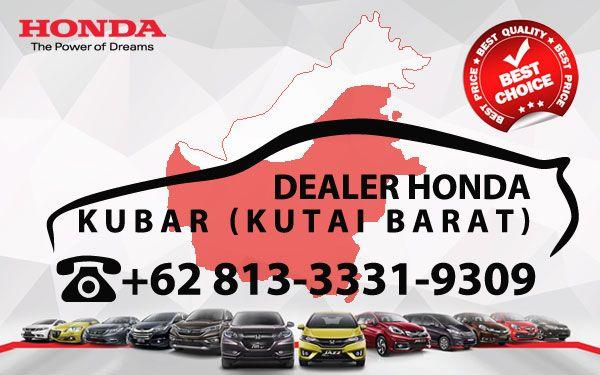 Dealer Honda Kutai Barat - Daftar Harga OTR, Cash Kredit Mobil Baru