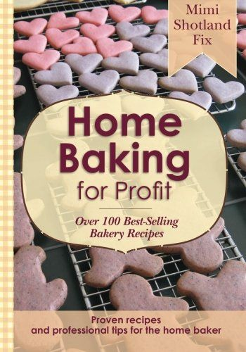 Home Baking for Profit. Cute & Creative bakery names.