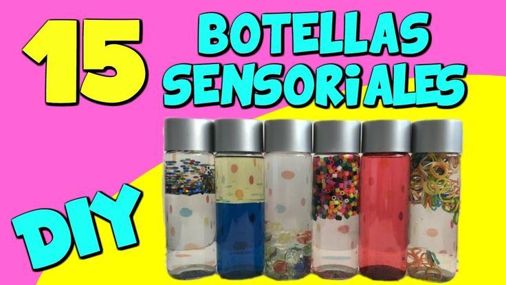 15 Botellas Sensoriales para bebes y niños. Eugenia Romero. www.maestrosdeaudicionylenguaje.com