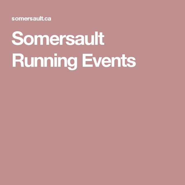 Somersault Running Events