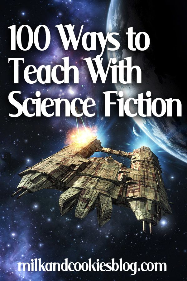 100 Ways to Teach With Science Fiction