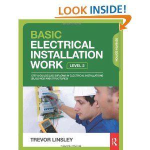 Basic Electrical Installation Work: Amazon.co.uk: Trevor Linsley: Books