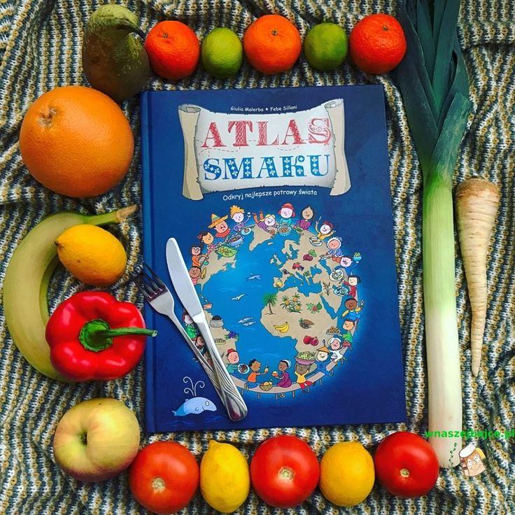 """""""Atlas smaku"""" – najlepsze potrawy świata – Wydawnictwo Olesiejuk – wNaszejBajce.pl"""