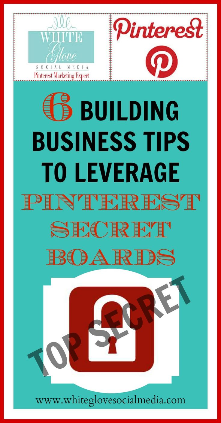 Pinterest marketing expert Anna Bennett shares 6 Building Business Tips To Leverage Pinterest Secret Boards! Check out the secret tips at http://www.whiteglovesocialmedia.com/6-building-business-tips-to-leverage-pinterest-secret-boards/#.Ujz47hZI0go