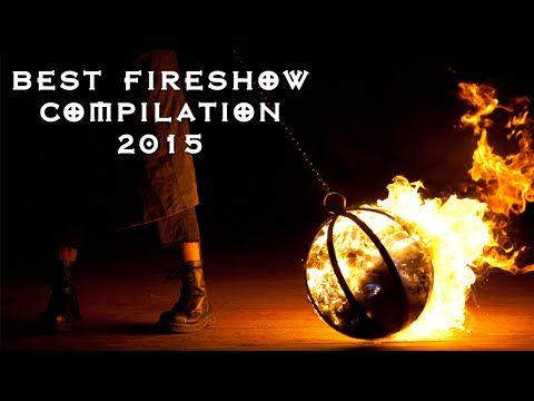 Best Fireshow Compilation 2015 - YouTube