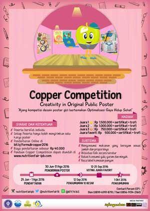 #Copper #Kompetisi #DesainPoster #IPB COPPER Competition 2016 Kompetisi Desain Poster Gizi  DEADLINE: 31 Agustus 2016  http://infosayembara.com/info-lomba.php?judul=copper-competition-2016-kompetisi-desain-poster-gizi