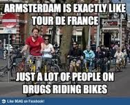 Hahaha! Is there anything more to say? Lot of bikes and a lot of coffeeshops in the Netherlands who don't serve coffee that often.