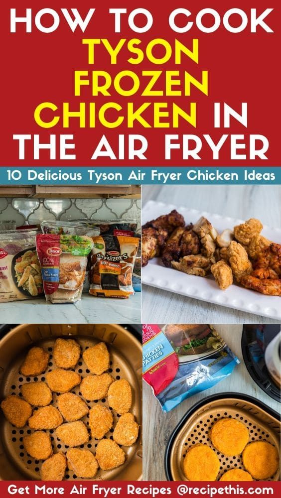How To Cook Tyson Frozen Chicken In The Air Fryer em 2020