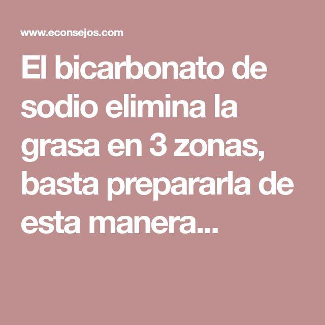 El bicarbonato de sodio elimina la grasa en 3 zonas, basta prepararla de esta manera...