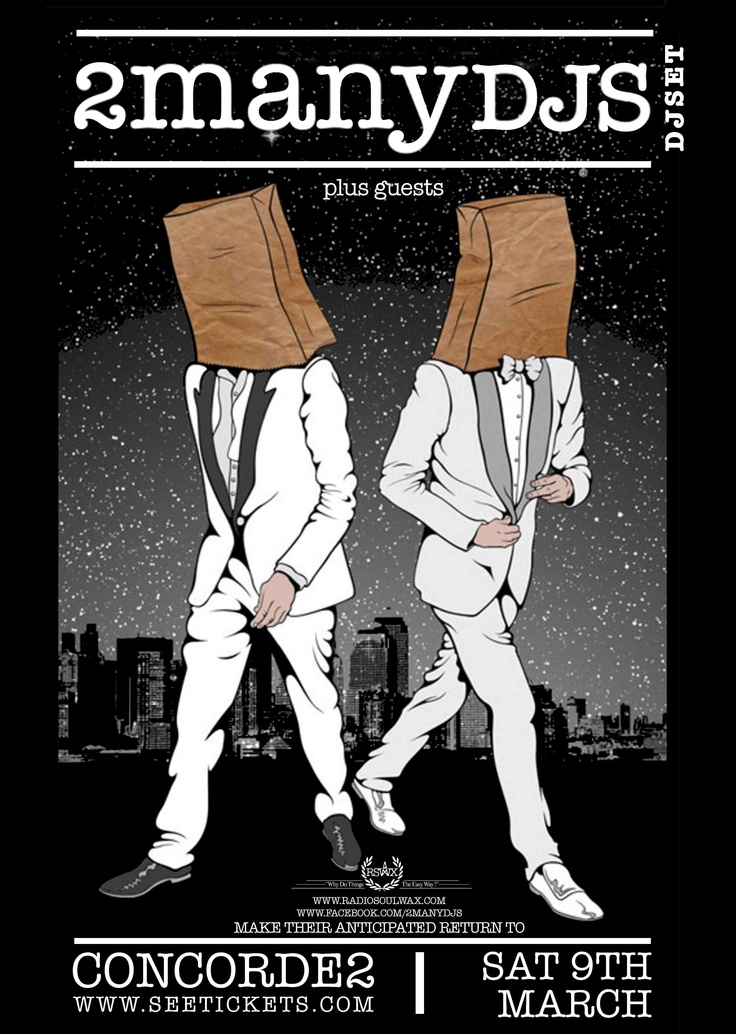 Poster for the phenomenal 2MANYDJS who'll be at Concorde2 on Saturday 9th March.