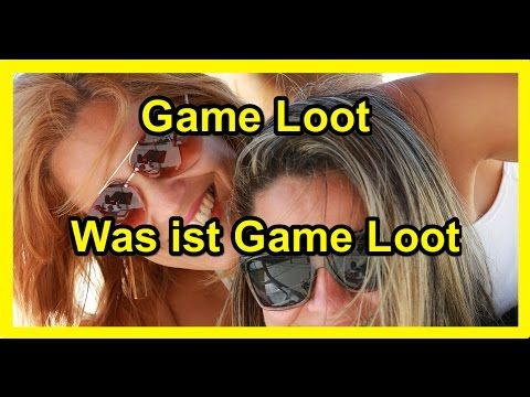 Game Loot Was ist Game Loot