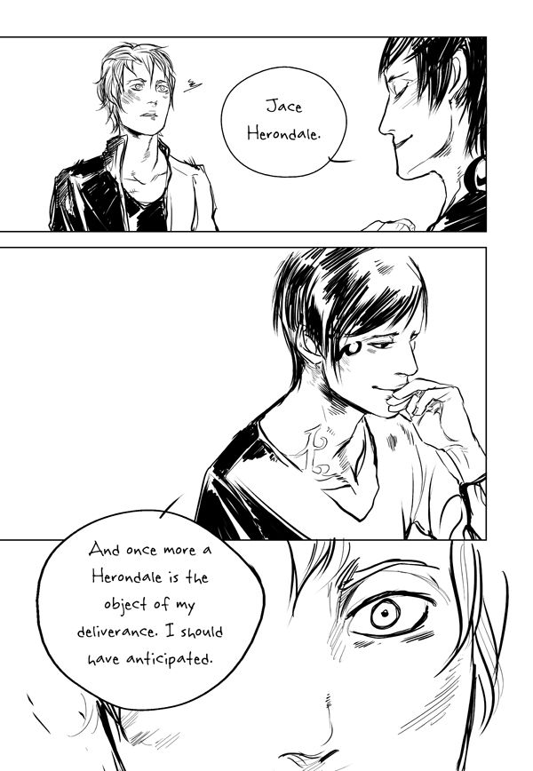 "Goodbye Brother Zachariah page 3 ...   Drawn by Cassandra Jean ...   jace herondale, james 'jem' carstairs, the mortal instruments, brother zachariah ...   ""A parabatai. Like he was. And Jace knew, too, what that faded rune meant: a parabatai whose other half was dead. He felt his sympathy leap toward Brother Zachariah, as he imagined himself without Alec, with only that faded rune to remind him where once he had been bonded to someone who knew all the best and worst parts of his soul."""