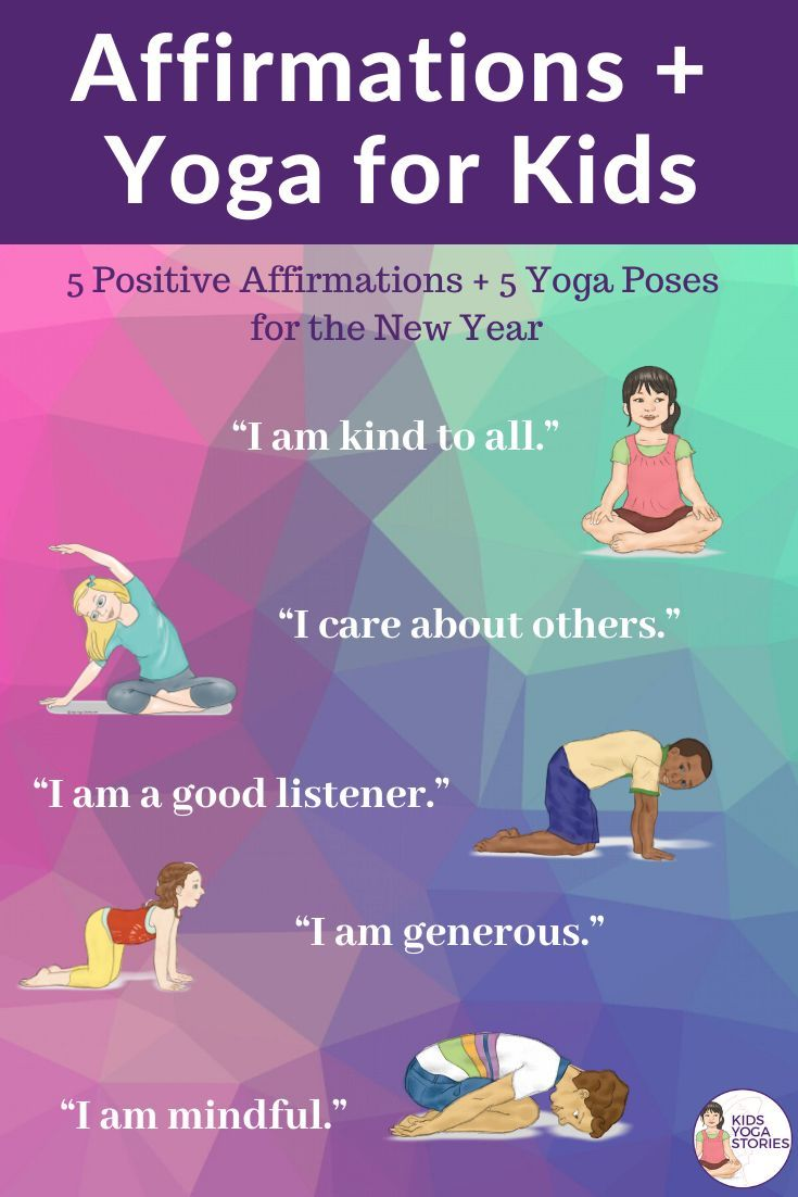 5 Positive Affirmations 5 Yoga Poses For The New Year In 2020 Yoga For Kids Yoga Story Kids Yoga Poses