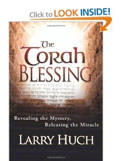 The Torah Blessing by Larry Huch. $10.19. Publication: June 4, 2009. Publisher: Whitaker House (June 4, 2009). Author: Larry Huch