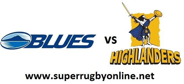 Blues Vs Highlanders Rugby Live  Highlanders vs Blues Live Coverage   Super Rugby Round 1 Live at 19:35 Local / 6:35 GMT On Friday 23rd February 2018    Game: Highlanders vs Blues  Event: 2018 Super Rugby  Place: Forsyth Barr Stadium, Dunedin, NZ  Date:  23 February 2018