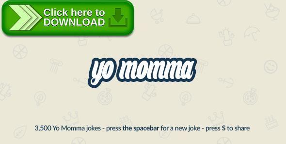 [ThemeForest]Free nulled download Yo Momma: Random Jokes Script (With 3,500 Jokes) from http://zippyfile.download/f.php?id=59230 Tags: ecommerce, funny, hotkeys, jokes, knock knock, momma, viral, yo