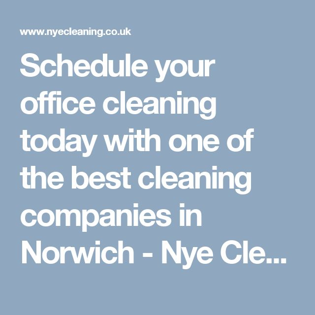 Schedule your office cleaning today with one of the best cleaning companies in Norwich - Nye Cleaning Services