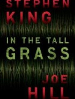 In the Tall Grass by Stephen King, Joe Hill - Free eBook Online