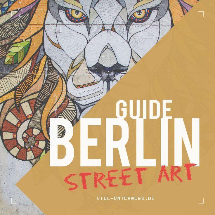 Berlin Street Art Guide – diese Tour lohnt sich!