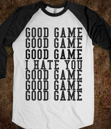 Wish I had this on when a girl from the opposite team was bad talking to my team and I at a soccer tournament while we were playing.